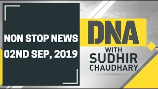 DNA: Non Stop News, September 02nd, 2019