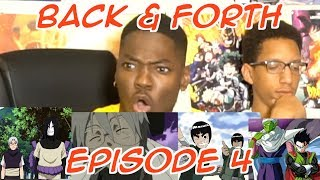 BACK & FORTH EP 4: WHO