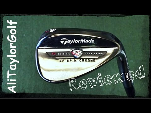 TAYLORMADE R SERIES EF WEDGE REVIEW