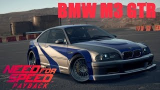 Need For Speed Payback Bmw M3 Gtr Most Wanted म फ त