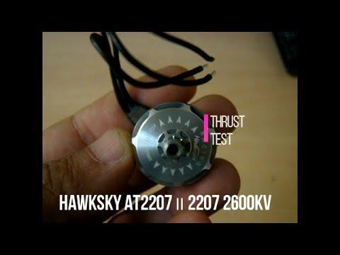 Hawksky AT2207 Ⅱ 2207 2600KV thrust test