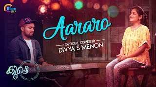 Aararo Song Cover Ft Divya S Menon, Sachin Sam | Koode | Official