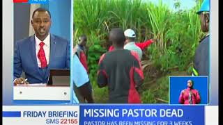 The body of missing pastor found at a sugar plantation