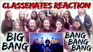 Non-Kpop Fans BigBang - BangBangBang Reaction  [Classmates Edition]