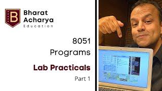 8051 Practicals | Simulator Programs Part 1 | Add, Sub, Mul, Div | Bharat Acharya Education