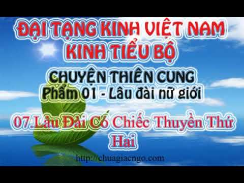 Kinh Tiểu Bộ - 135. Chuyện Thiên Cung - Phẩm 1: Lâu Đài Nữ Giới - 07.Lâu Đài Có Chiếc Thuyền Thứ Hai