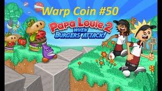 Papa Louie 2: When Burgers Attack! - Warp Coin #50 - Level 9: Rescue Papa Louie