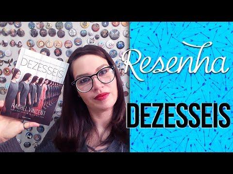 Resenha: Dezesseis [Brave New Girl #1] - Rachel Vincent