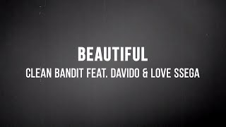 😍 Clean Bandit - Beautiful (ft. DaVido & Love Ssega) (Lyrics) 😍