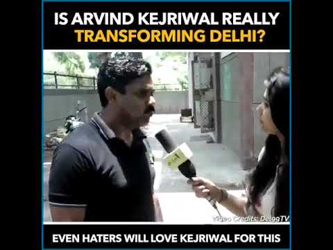 You need to watch, How Arvind Kejriwal Govt has Transformed Delhi within four years.
