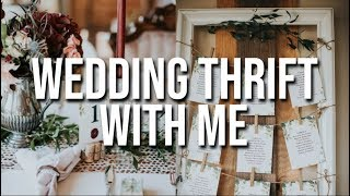 WEDDING DECOR THRIFT WITH ME + HAUL