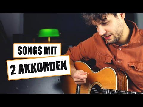 10 einfache Gitarren Lieder mit 2 Akkorden