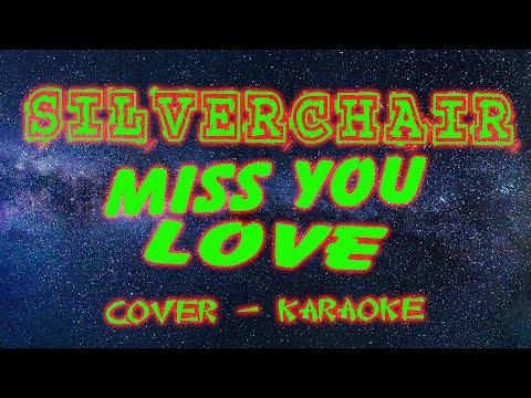 Silverchair - Miss U Love (Silverchair Cover, Karaoke)