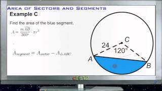Calculating Areas Of Sectors And Segments: Examples (Basic Geometry Concepts)