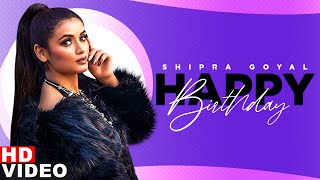 Birthday Wish | Shipra Goyal | Birthday Special | Latest Punjabi Songs 2020 | Speed Records