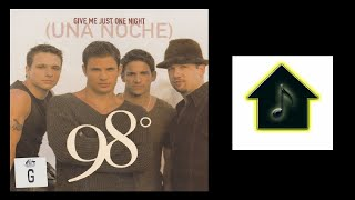 98 Degrees - Give Me Just One Night (Una Noche) (Hex Hector Radio Edit)