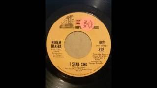 MIRIAM MAKEBA ♪I SHALL SING♪