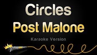 Post Malone   Circles (Karaoke Version)