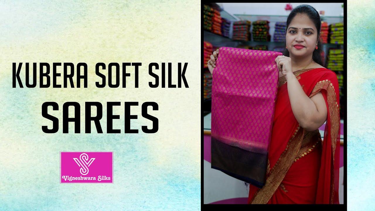 "<p style=""color: red"">Video : </p>Kubera soft silk sarees || Vigneshwara Silks ||//vigneshwarasilks.com 2021-10-16"