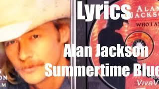 Alan Jackson - Summertime Blues 1994 Lyrics