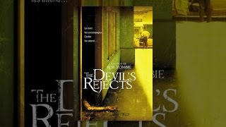 Trailer of The Devil's Rejects (2005)