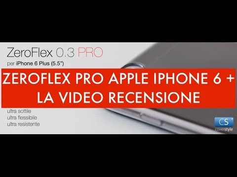 Video recensione ZeroFlex Pro 0,3 Apple iPhone 6 Plus by Coverstyle