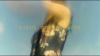 Aseul - Summer Love