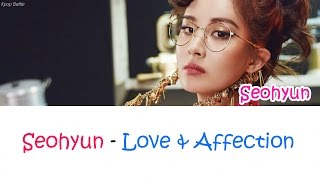 SEOHYUN (서현) - Love & Affection lyrics [Han|Rom|Eng]