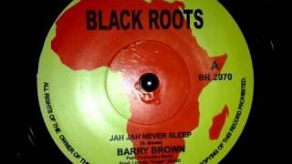 Barry Brown - Jah Jah Never Sleeps