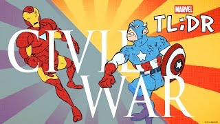 What is Civil War? - Marvel TL;DR