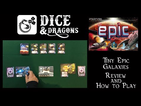 Dice and Dragons - Tiny Epic Galaxies Review and How to Play