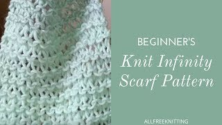 Beginner's Knit Infinity Scarf Tutorial