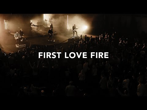 First Love Fire