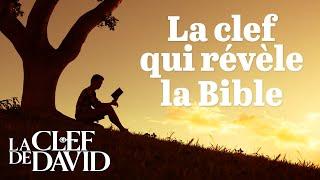 La clef qui révèle la Bible