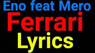 Eno Feat Mero | Roter Ferrari | Lyrics