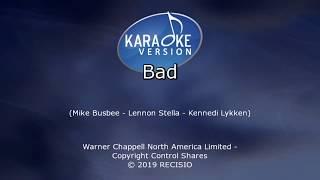 Lennon Stella Bad  Karaoke