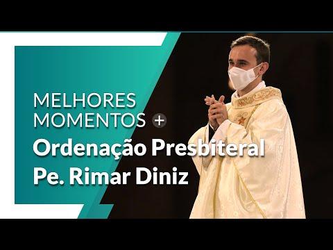 Melhores Momentos: Ordenação Presbiteral do Padre Rimar César Diniz