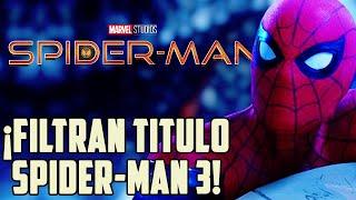 ¡FILTRADO! El título y trama para Spider-Man 3 con Norman Osborn, la nueva película Marvel Studios