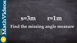 Pc Unit 3 Learn how to find the missing angle measure given arc length and radius