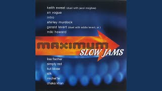 Make It Last Forever (with Jacci McGhee) (Slow Jams Version)