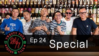 24/7TALK: Episode 24 - Special Episode