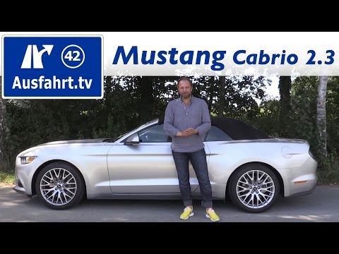 2016 Ford Mustang Cabrio 2.3 EcoBoost - Fahrbericht der Probefahrt  Test   Review