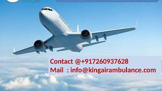 Low Fare Air Ambulance Service in Bhopal and Bokaro by King