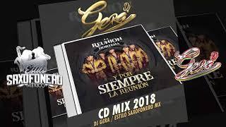"""CD MIX """"Y POR SIEMPRE LA REUNIÓN"""" La Reunión Norteña •2018•"""