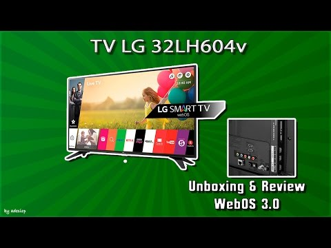 Unboxing y Review TV LG 32LH604V con WebOS 3.0 español