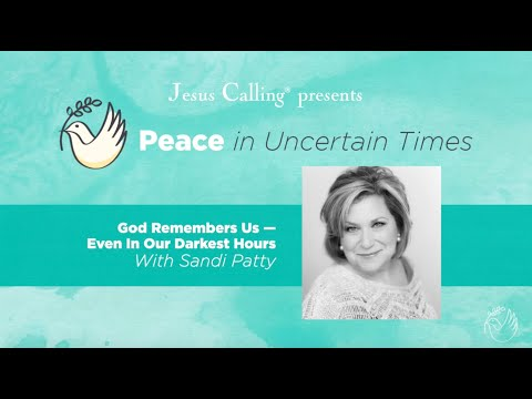 God Remembers Us–Even In Our Darkest Hours with Sandi Patty