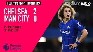 Chelsea 2 - 0 Manchester City | EPL Highlights | Astro SuperSport