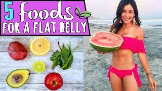 5 FOODS FOR A FLAT BELLY
