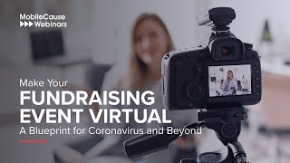 Make Your Fundraising Event Virtual: A Blueprint For Coronavirus And Beyond