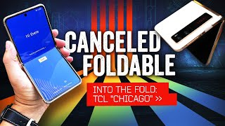 """The Foldable That Wasn't: TCL's Canceled """"Chicago"""" Flip"""